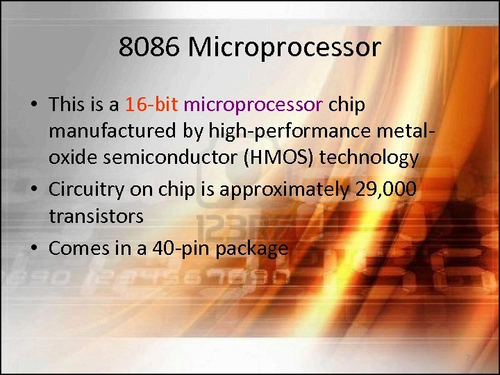 8086 Microprocessor • This is a 16 -bit microprocessor chip manufactured by high-performance metaloxide