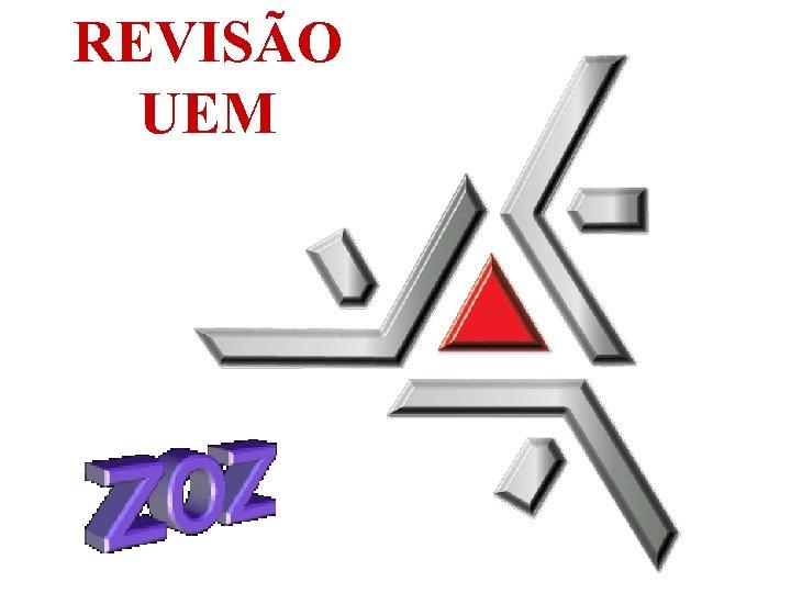 REVISÃO UEM