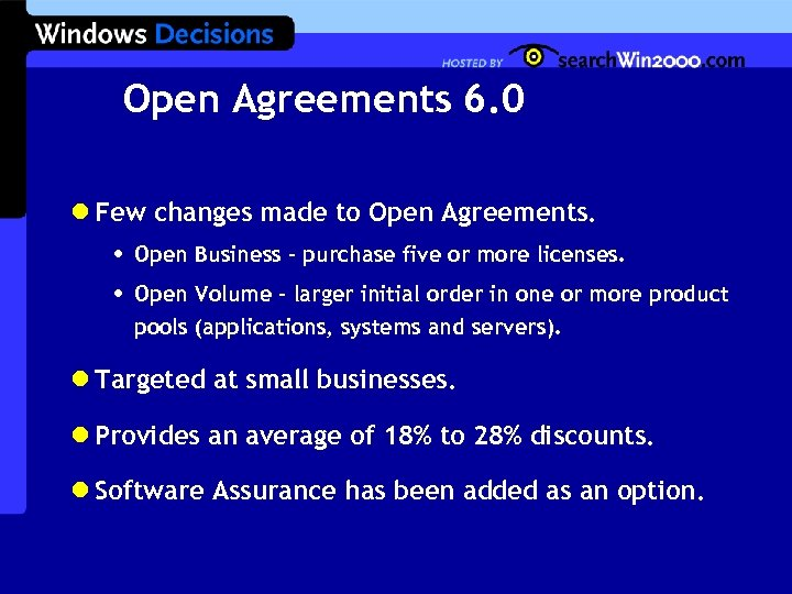 Open Agreements 6. 0 l Few changes made to Open Agreements. • • Open