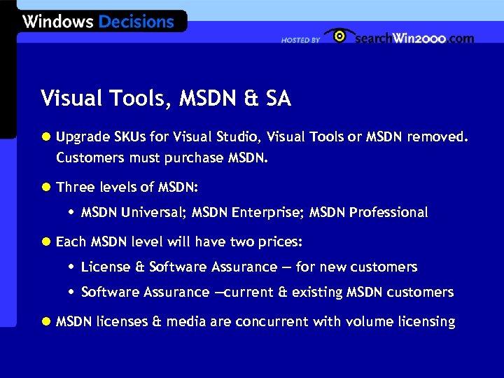 Visual Tools, MSDN & SA l Upgrade SKUs for Visual Studio, Visual Tools or