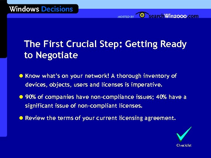 The First Crucial Step: Getting Ready to Negotiate l Know what's on your network!