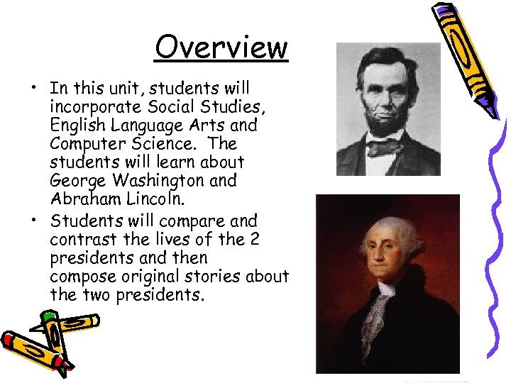 Overview • In this unit, students will incorporate Social Studies, English Language Arts and