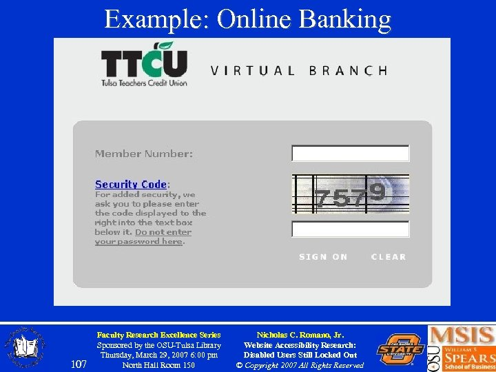 Example: Online Banking 107 Faculty Research Excellence Series Sponsored by the OSU-Tulsa Library Thursday,