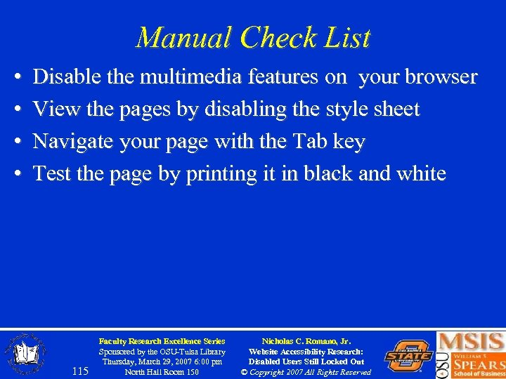 Manual Check List • • Disable the multimedia features on your browser View the