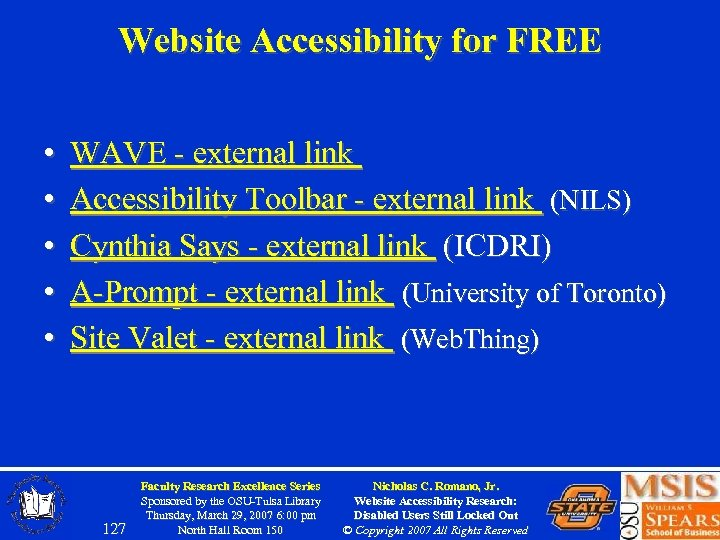 Website Accessibility for FREE • • • WAVE - external link Accessibility Toolbar -