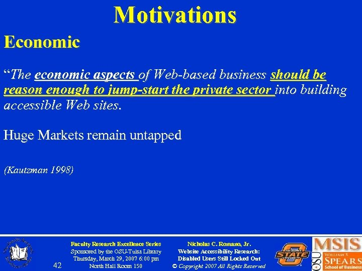 """Motivations Economic """"The economic aspects of Web-based business should be reason enough to jump-start"""