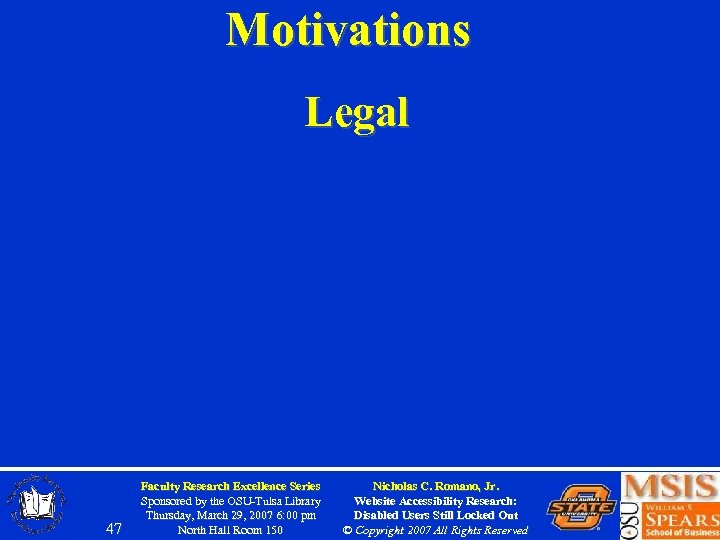 Motivations Legal 47 Faculty Research Excellence Series Sponsored by the OSU-Tulsa Library Thursday, March