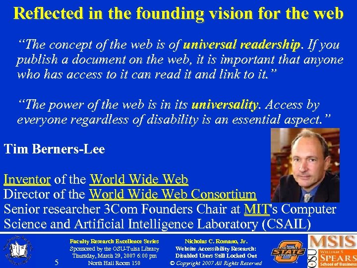 """Reflected in the founding vision for the web """"The concept of the web is"""