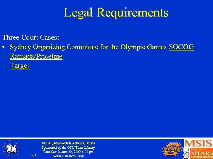 Legal Requirements Three Court Cases: • Sydney Organizing Committee for the Olympic Games SOCOG