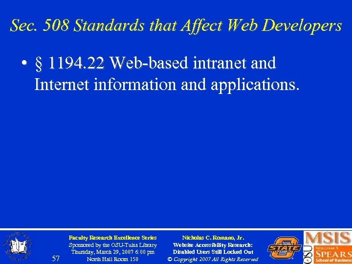 Sec. 508 Standards that Affect Web Developers • § 1194. 22 Web-based intranet and