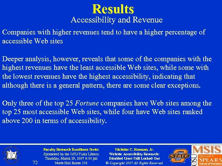Results Accessibility and Revenue Companies with higher revenues tend to have a higher percentage