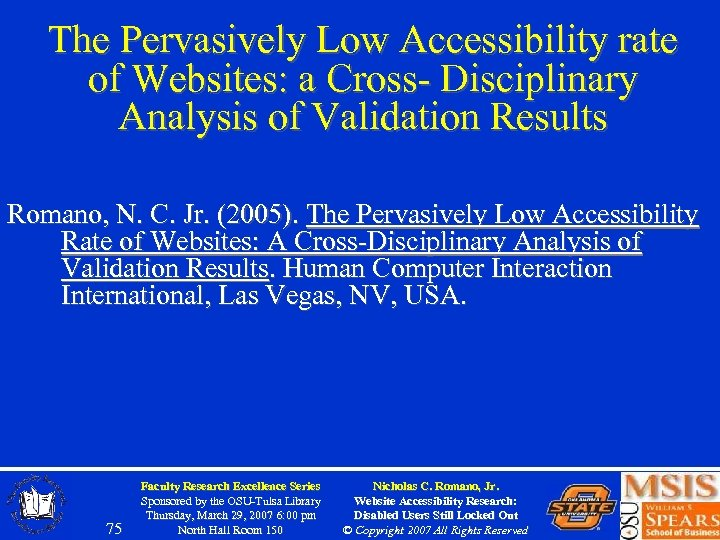 The Pervasively Low Accessibility rate of Websites: a Cross- Disciplinary Analysis of Validation Results