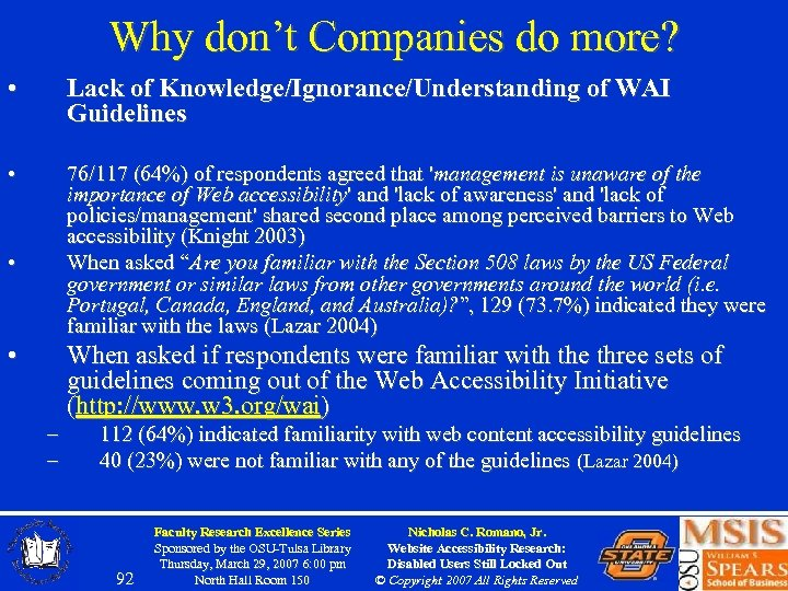 Why don't Companies do more? • Lack of Knowledge/Ignorance/Understanding of WAI Guidelines • 76/117