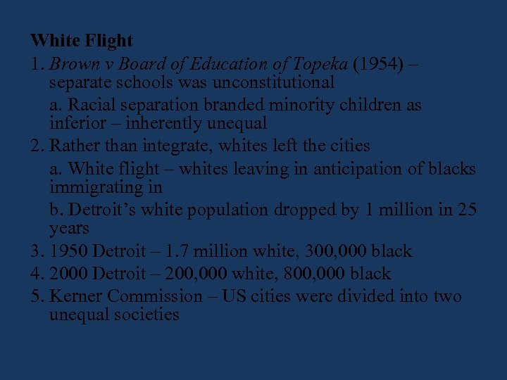 White Flight 1. Brown v Board of Education of Topeka (1954) – separate schools