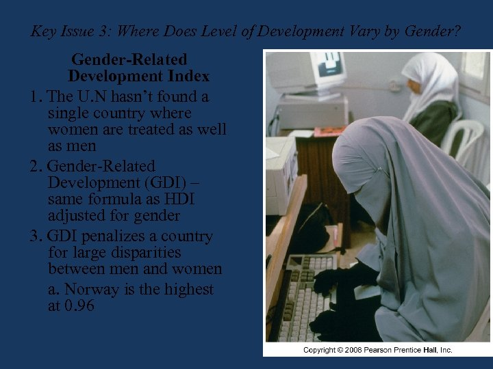 Key Issue 3: Where Does Level of Development Vary by Gender? Gender-Related Development Index