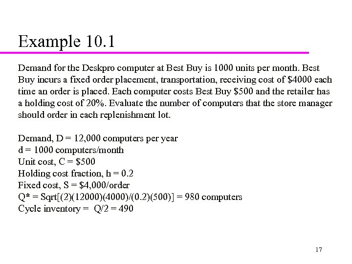 Example 10. 1 Demand for the Deskpro computer at Best Buy is 1000 units