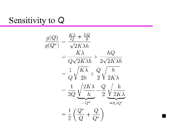 20 Sensitivity to Q