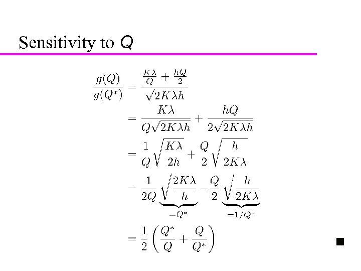 20 Sensitivity to Q