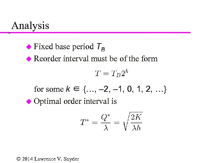 Analysis 37 base period TB u Reorder interval must be of the form u