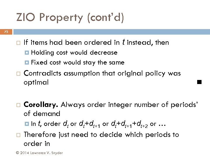 ZIO Property (cont'd) 73 If items had been ordered in t instead, then Holding
