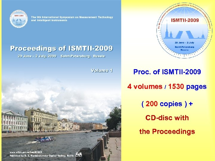 Proc. of ISMTII-2009 4 volumes / 1530 pages ( 200 copies ) + CD-disc