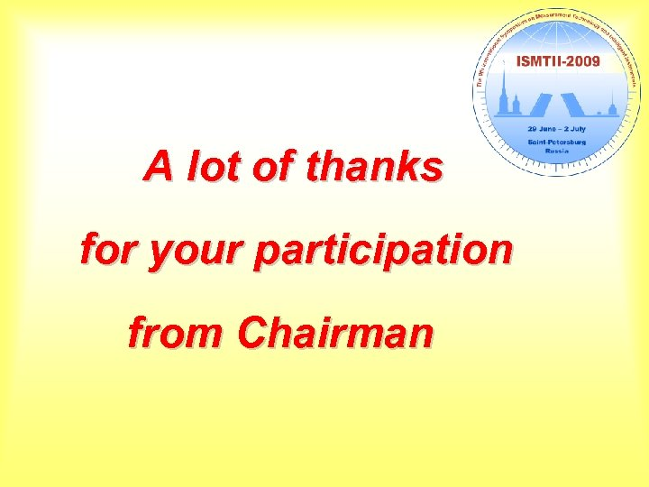 A lot of thanks for your participation from Chairman