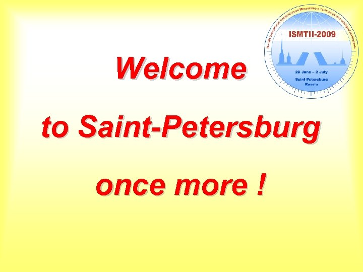 Welcome to Saint-Petersburg once more !