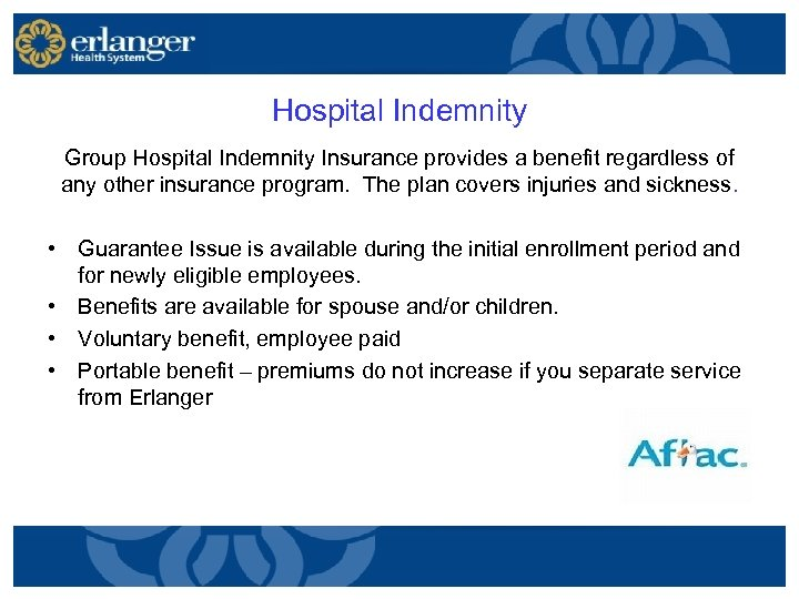 Hospital Indemnity Group Hospital Indemnity Insurance provides a benefit regardless of any other insurance