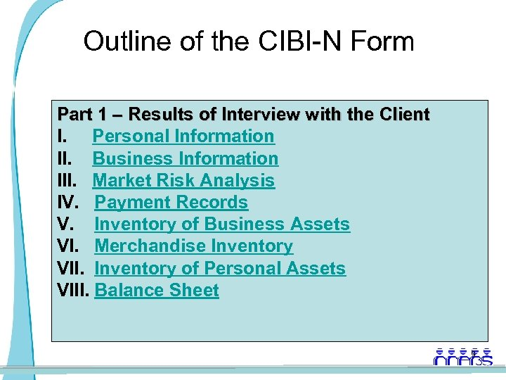 Outline of the CIBI-N Form Part 1 – Results of Interview with the Client