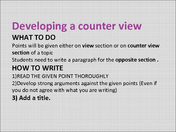 Developing a counter view WHAT TO DO Points will be given either on view