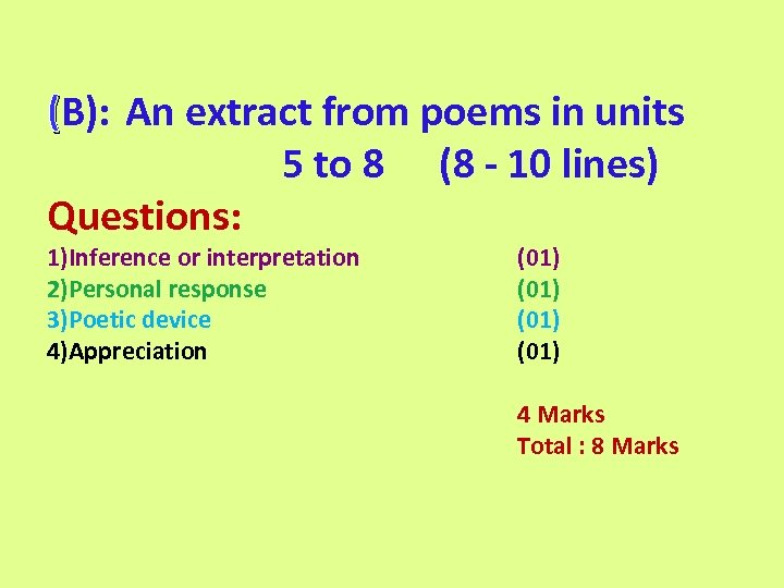 (B): An extract from poems in units 5 to 8 (8 - 10 lines)