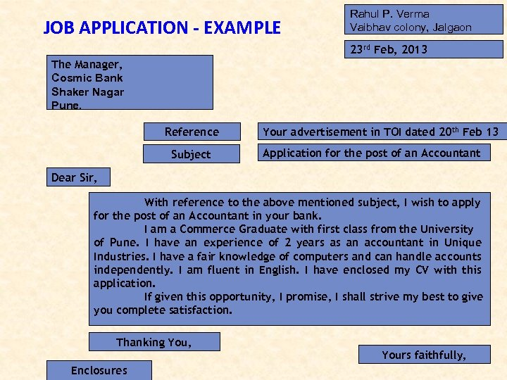 JOB APPLICATION - EXAMPLE Rahul P. Verma Vaibhav colony, Jalgaon 23 rd Feb, 2013