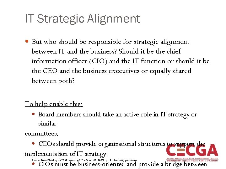IT Strategic Alignment But who should be responsible for strategic alignment between IT and