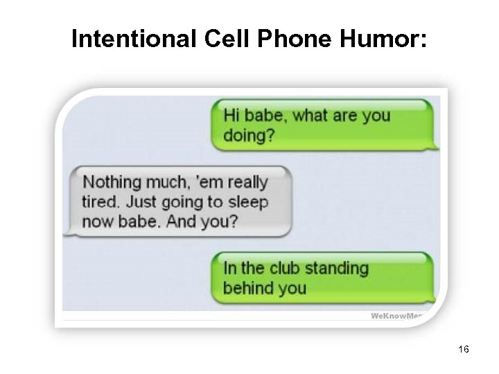 Intentional Cell Phone Humor: 16