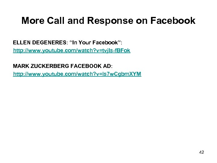 """More Call and Response on Facebook ELLEN DEGENERES: """"In Your Facebook"""": http: //www. youtube."""