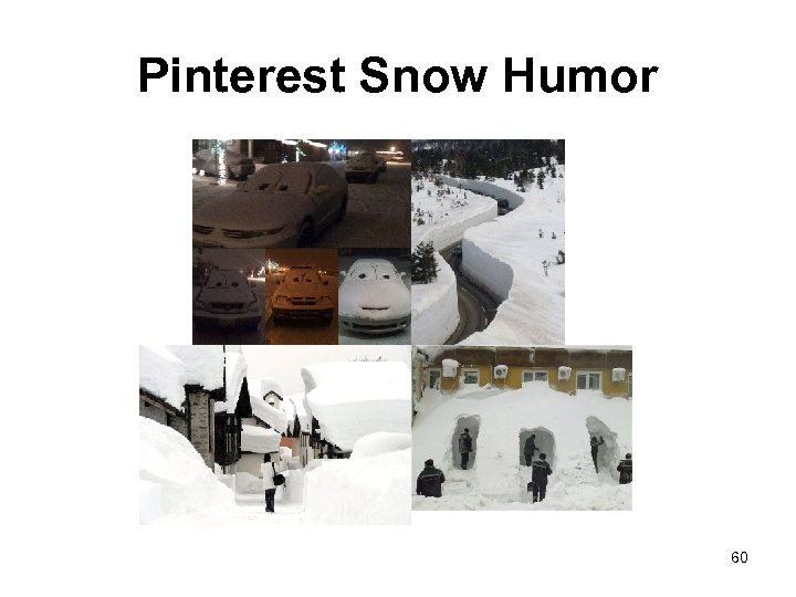 Pinterest Snow Humor 60