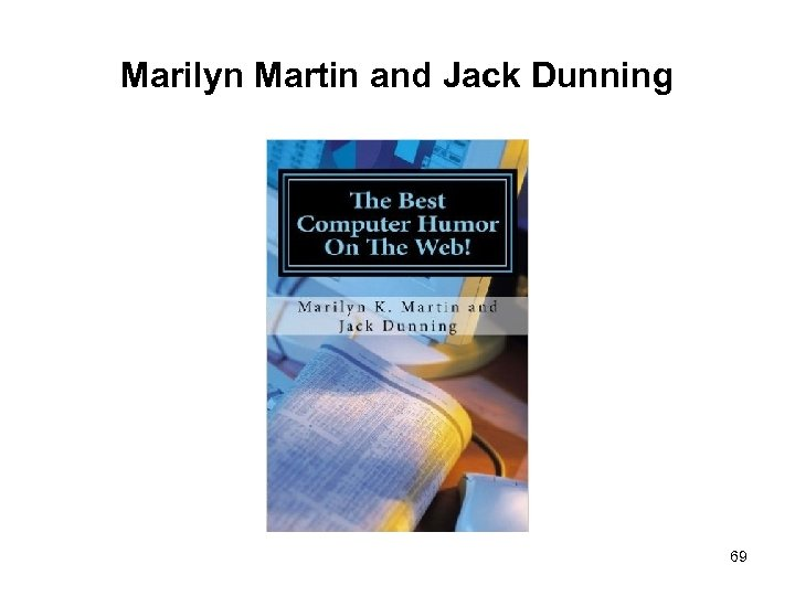 Marilyn Martin and Jack Dunning 69