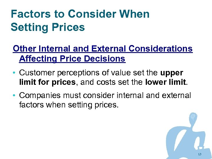 Factors to Consider When Setting Prices Other Internal and External Considerations Affecting Price Decisions