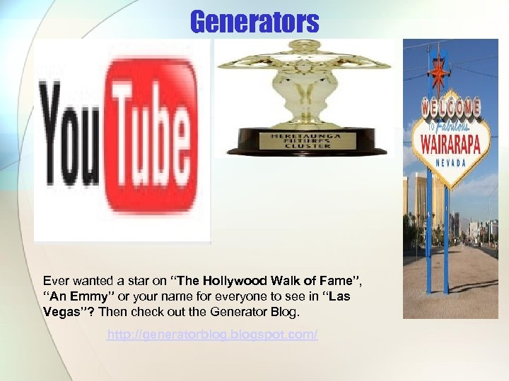 """Generators Ever wanted a star on """"The Hollywood Walk of Fame"""", """"An Emmy"""" or"""