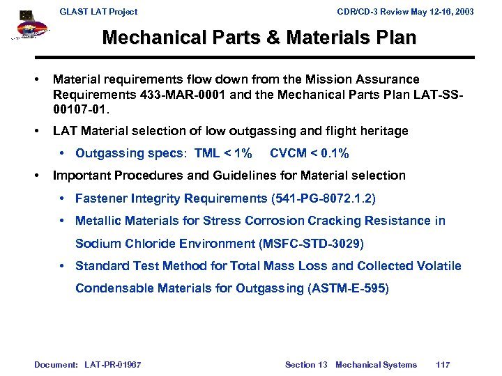 GLAST LAT Project CDR/CD-3 Review May 12 -16, 2003 Mechanical Parts & Materials Plan