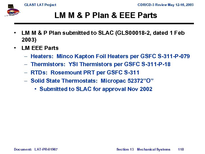 GLAST LAT Project CDR/CD-3 Review May 12 -16, 2003 LM M & P Plan