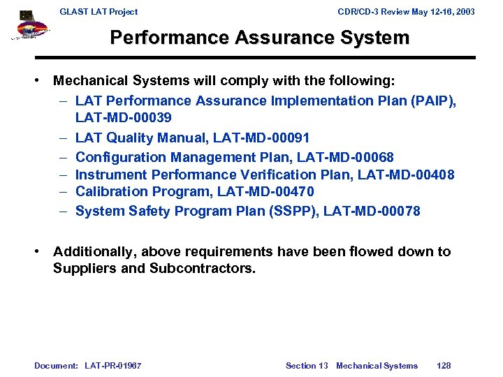 GLAST LAT Project CDR/CD-3 Review May 12 -16, 2003 Performance Assurance System • Mechanical