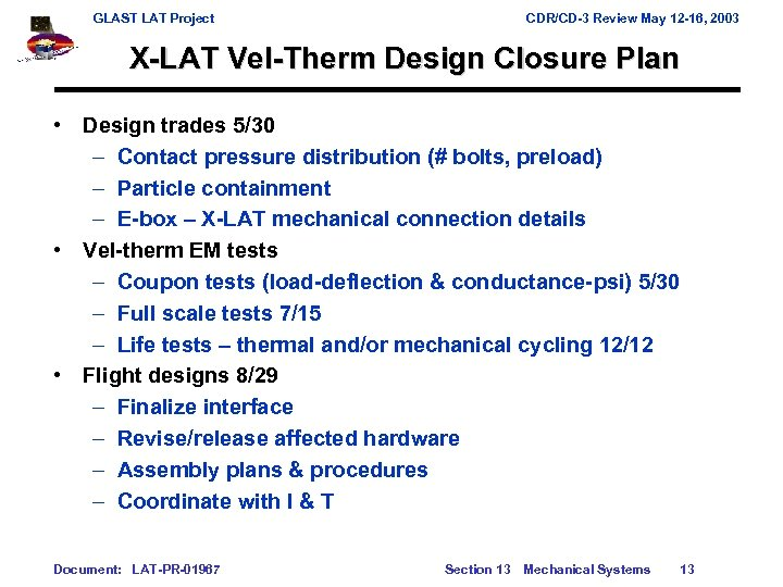 GLAST LAT Project CDR/CD-3 Review May 12 -16, 2003 X-LAT Vel-Therm Design Closure Plan