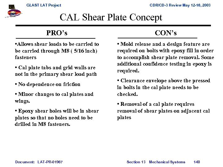 GLAST LAT Project CDR/CD-3 Review May 12 -16, 2003 CAL Shear Plate Concept PRO's