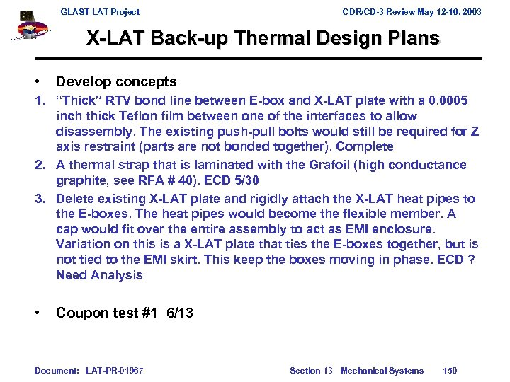 GLAST LAT Project CDR/CD-3 Review May 12 -16, 2003 X-LAT Back-up Thermal Design Plans