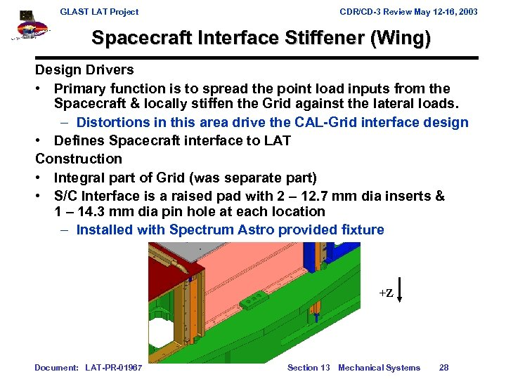 GLAST LAT Project CDR/CD-3 Review May 12 -16, 2003 Spacecraft Interface Stiffener (Wing) Design