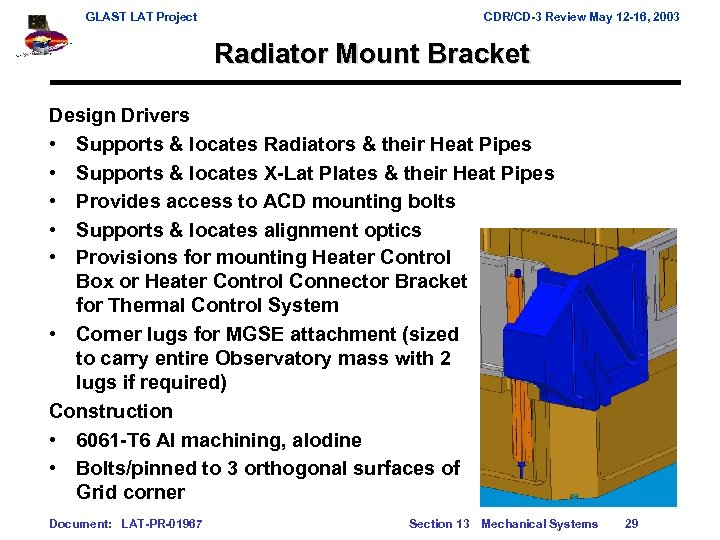 GLAST LAT Project CDR/CD-3 Review May 12 -16, 2003 Radiator Mount Bracket Design Drivers