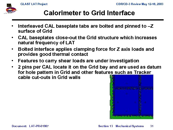 GLAST LAT Project CDR/CD-3 Review May 12 -16, 2003 Calorimeter to Grid Interface •