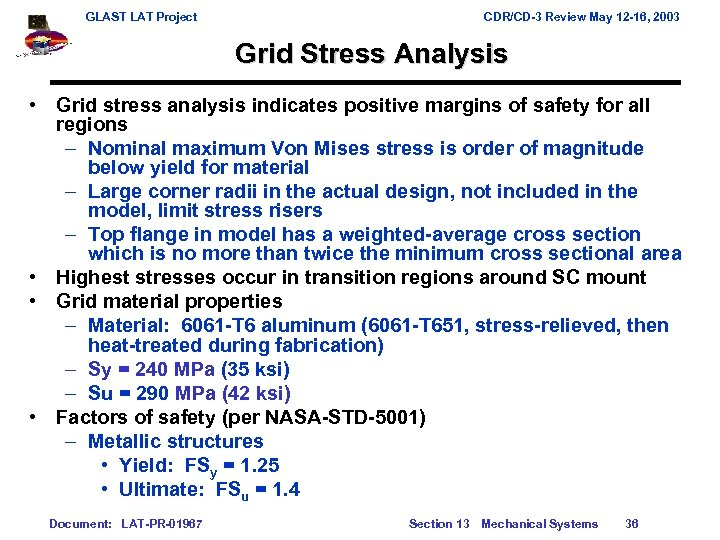 GLAST LAT Project CDR/CD-3 Review May 12 -16, 2003 Grid Stress Analysis • Grid