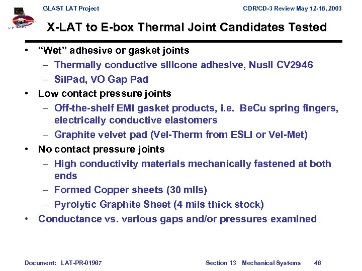 GLAST LAT Project CDR/CD-3 Review May 12 -16, 2003 X-LAT to E-box Thermal Joint